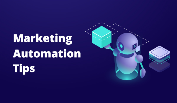 Ten Marketing Automation Tips for Small Businesses