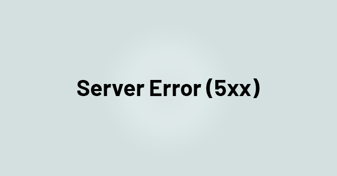 What Is Server Error (5xx) And How You Can Fix It In 2021 -OMT